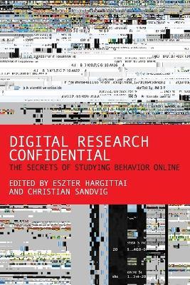 Digital Research Confidential by Eszter Hargittai