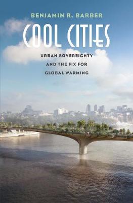 Cool Cities by Benjamin R. Barber