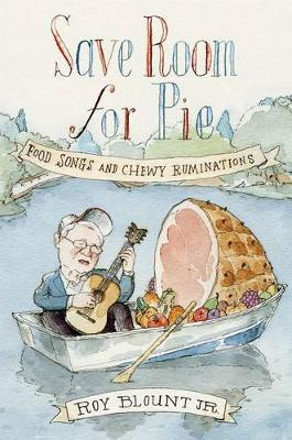 Save Room for Pie by Roy Blount, Jr.