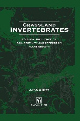 Grassland Invertebrates by J.P. Curry