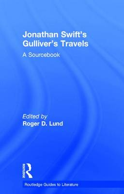 Jonathan Swift's Gulliver's Travels by Roger D. Lund