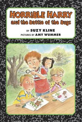 Horrible Harry and the Battle of the Bugs book