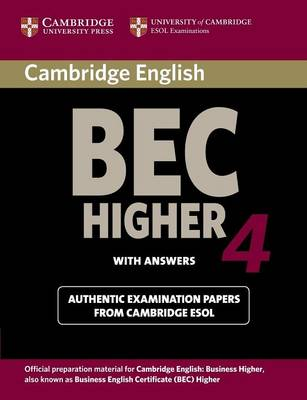 Cambridge BEC 4 Higher Student's Book with answers by Cambridge ESOL