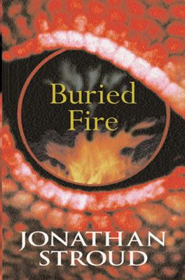 Buried Fire by Jonathan Stroud