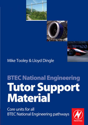 BTEC National Engineering Tutor Support Material by Mike Tooley