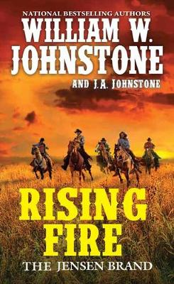 Rising Fire by William W. Johnstone