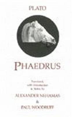 Phaedrus Phaedrus With a Selection of Early Greek Poems and Fragments About Love by Plato