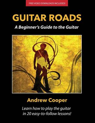 Guitar Roads by Andrew Cooper