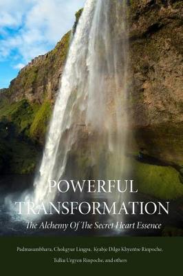 Powerful Transformation by Guru Rinpoche Padmasambhava
