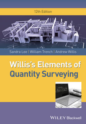 Willis's Elements of Quantity Surveying by Sandra Lee