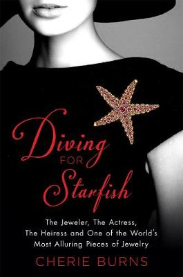 Diving for Starfish by Cherie Burns