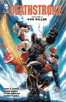 Deathstroke TP Vol 2 by Tony Daniel