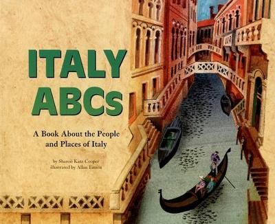 Italy ABCs: A Book About the People and Places of Italy by Cooper,,Sharon Katz
