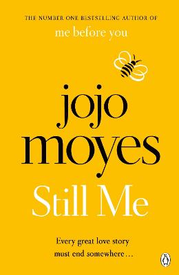 Still Me: Discover the love story that captured 21 million hearts by Jojo Moyes