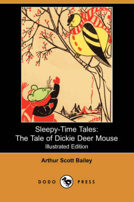 Tale of Dickie Deer Mouse by Arthur Scott Bailey