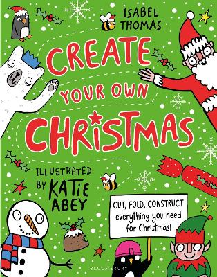Create Your Own Christmas by Isabel Thomas