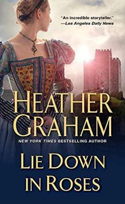 Lie Down In Roses by Heather Graham