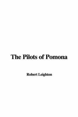 The Pilots of Pomona by Robert Leighton