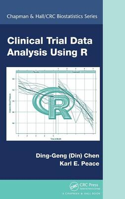 Clinical Trial Data Analysis Using R by Ding-Geng (Din) Chen