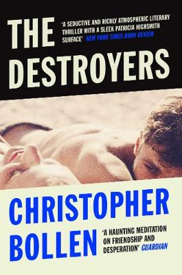 Destroyers by Christopher Bollen