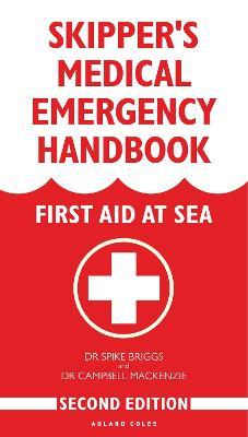 Skipper's Medical Emergency Handbook by Dr Campbell Mackenzie