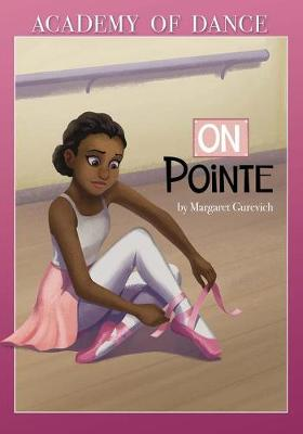 On Pointe by Margaret Gurevich