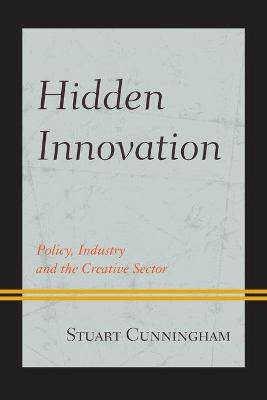 Hidden Innovation by Stuart Cunningham