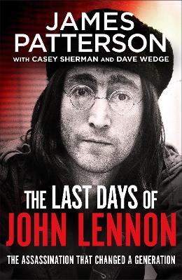The Last Days of John Lennon by James Patterson