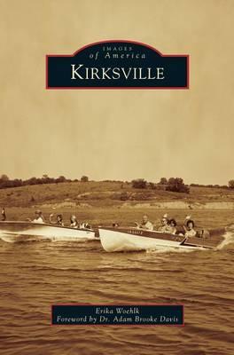 Kirksville by Brooke Davis