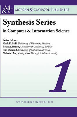 Synthesis Series in Computer and Information Science  v. 1 by Roy Want