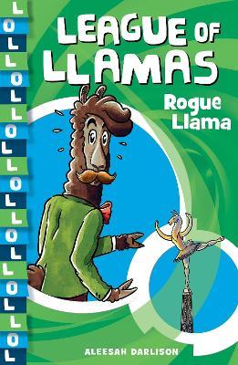 League of Llamas 4: Rogue Llama book