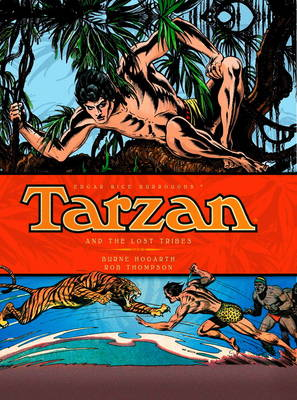 Tarzan and the Lost Tribe by Burne Hogarth