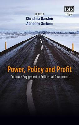 Power, Policy and Profit by Christina Garsten