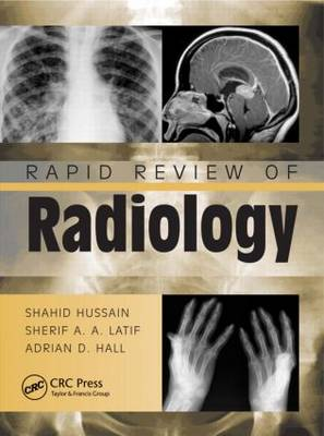 Rapid Review of Radiology by Shahid Hussain