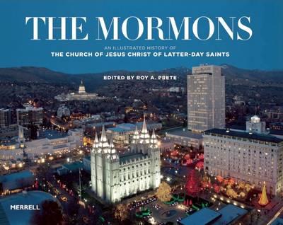 The Mormons by Roy A. Prete