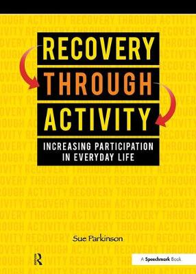 Recovery Through Activity by Sue Parkinson
