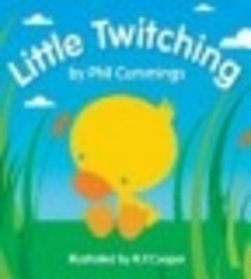 Little Twitching by Phil Cummings