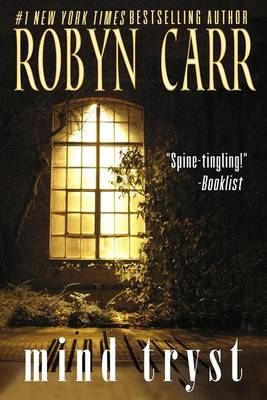 Mind Tryst by Robyn Carr