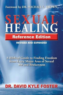 Sexual Healing Reference Edition by David Kyle Foster