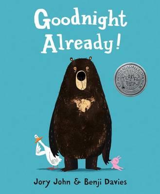 Goodnight Already! by Jory John