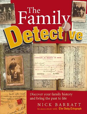 The Family Detective by Nick Barratt