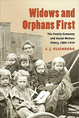 Widows and Orphans First by S.J. Kleinberg