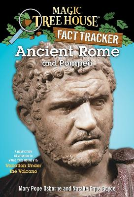 Magic Tree House Fact Tracker #14 Ancient Rome and Pompeii by Mary Pope Osborne