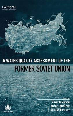 Water Quality Assessment of the Former Soviet Union book