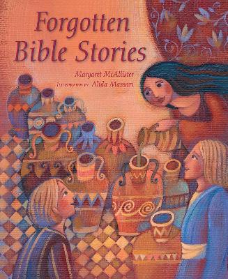 Forgotten Bible Stories by Alida Massari