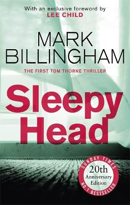 Sleepyhead: The 20th anniversary edition of the gripping novel that changed crime fiction for ever by Mark Billingham