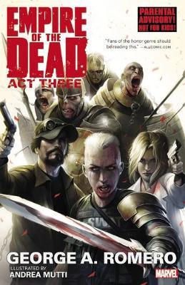 George Romero's Empire Of The Dead: Act Three by Andrea Mutti