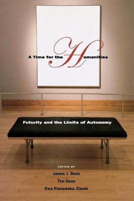 A Time for the Humanities by Tim Dean
