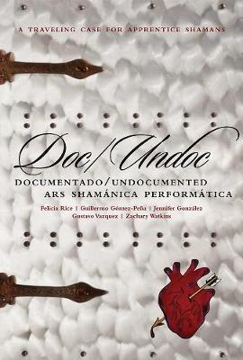 Doc/Undoc by Guillermo Gomez-Pena