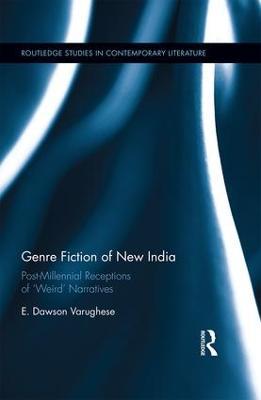 Genre Fiction of New India by E. Dawson Varughese